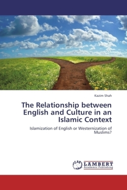 The Relationship between English and Culture in an Islamic Context - Shah, Kazim