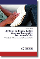 Identities and Social Justice Values of Prospective Teachers of Color - Agosto, Vonzell