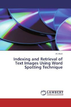 Indexing and Retrieval of Text Images Using Word Spotting Technique