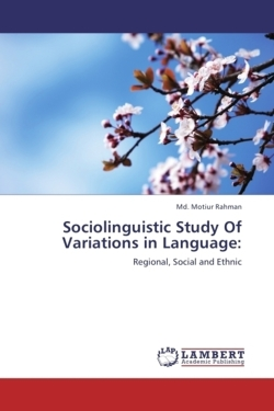 Sociolinguistic Study Of Variations in Language: