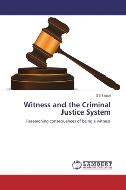 Witness and the Criminal Justice System - Bajpai, G S