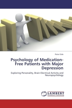 Psychology of Medication-Free Patients with Major Depression - Eide, Peter