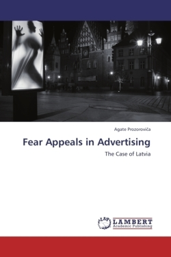 Fear Appeals in Advertising - Prozorovica, Agate