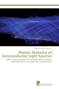 Photon Statistics of Semiconductor Light Sources: Coherence properties of vertical-cavital surface-emitting lasers and polariton condensates