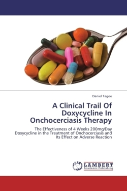 A Clinical Trail Of Doxycycline In Onchocerciasis Therapy - Tagoe, Daniel