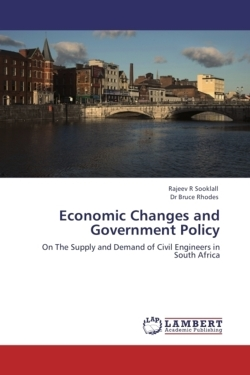 Economic Changes and Government Policy - Sooklall, Rajeev R / Rhodes, Dr Bruce