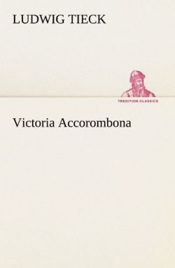 Victoria Accorombona (German Edition)