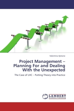 Project Management - Planning For and Dealing With the Unexpected - Ajmone, Valentina