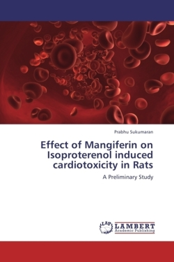 Effect of Mangiferin on Isoproterenol induced cardiotoxicity in Rats