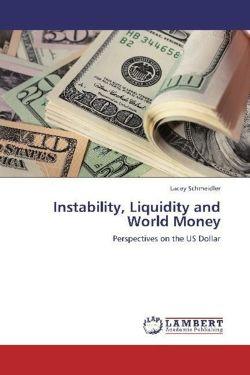 Instability, Liquidity and World Money - Schmeidler, Lacey