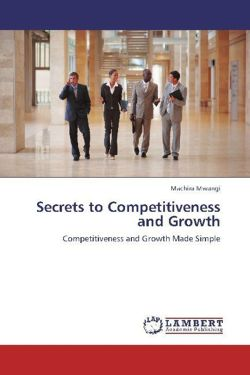 Secrets to Competitiveness and Growth