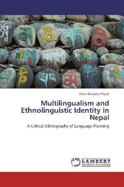 Multilingualism and Ethnolinguistic Identity in Nepal