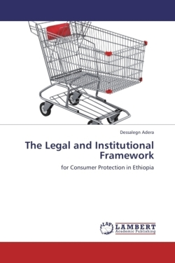 The Legal and Institutional Framework - Adera, Dessalegn