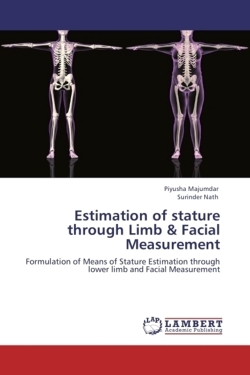 Estimation of stature through Limb & Facial Measurement
