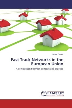 Fast Track Networks in the European Union - Caesar, Beate