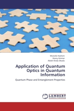 Application of Quantum Optics in Quantum Information - Hashem, Mostafa / Ammar, Hosny / Obada, Abdel-Shafy