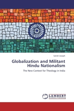 Globalization and Militant Hindu Nationalism - Joseph, Satish