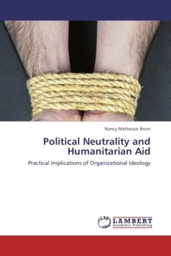 Political Neutrality and Humanitarian Aid - Bruni, Nancy Matteuzzi