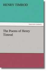 The Poems of Henry Timrod - Timrod, Henry