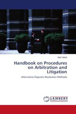 Handbook on Procedures on Arbitration and Litigation