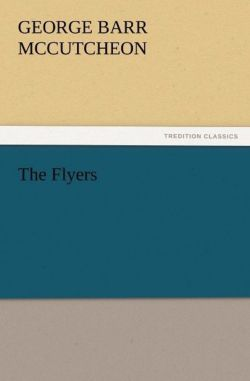 The Flyers - McCutcheon, George Barr