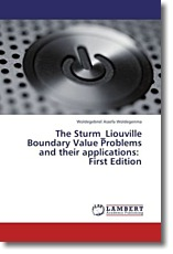 The Sturm_Liouville Boundary Value Problems and their applications:   First Edition