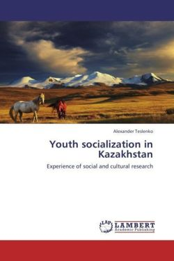 Youth socialization in Kazakhstan - Teslenko, Alexander