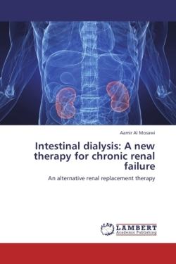 Intestinal dialysis: A new therapy for chronic renal failure - Al Mosawi, Aamir