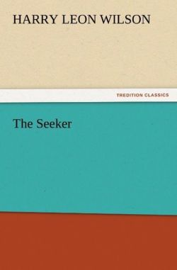 The Seeker - Wilson, Harry Leon