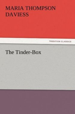 The Tinder-Box - Daviess, Maria Thompson