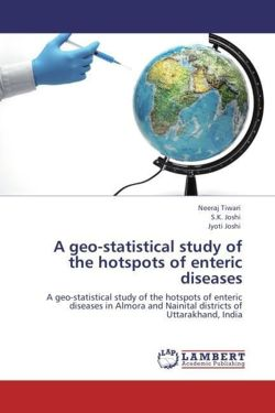 A geo-statistical study of the hotspots of enteric diseases