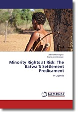 Minority Rights at Risk: The Batwa'S Settlement Predicament