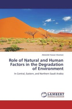 Role of Natural and Human Factors in the Degradation of Environment - Alwelaie, Abdullah Nasser