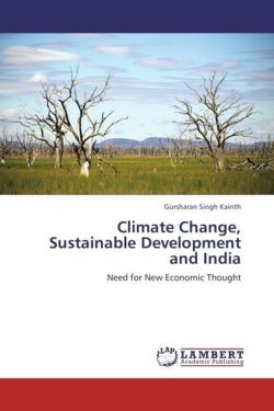Climate Change, Sustainable Development and India - Kainth, Gursharan Singh