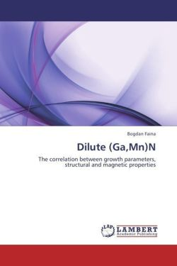Dilute (Ga,Mn)N: The correlation between growth parameters, structural and magnetic properties