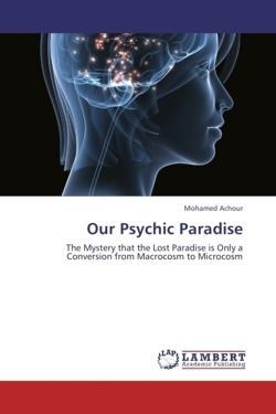 Our Psychic Paradise - Achour, Mohamed