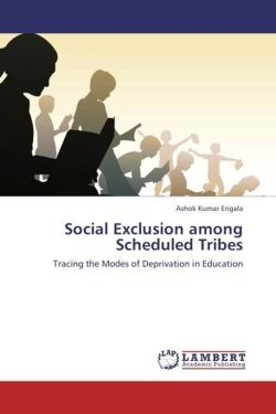 Social Exclusion among Scheduled Tribes - Erigala, Ashok Kumar