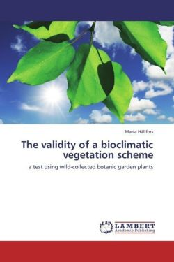 The validity of a bioclimatic vegetation scheme - Hällfors, Maria