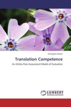 Translation Competence: An Online Peer-Assessment Model of Evaluation