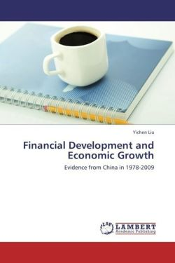 Financial Development and Economic Growth - Liu, Yichen