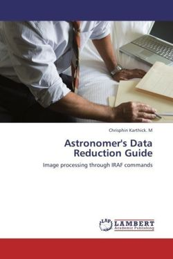 Astronomer's Data Reduction Guide - Karthick. M, Chrisphin