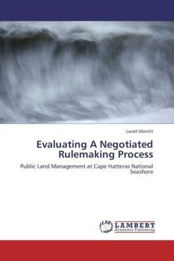 Evaluating A Negotiated Rulemaking Process - Merritt, Lavell