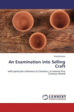 An Examination into Selling Craft - Bruton, Emily