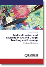 Multiculturalism and Diversity in Art and Design Teaching and Learning