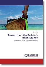 Research on the Builder's risk insurance - Su, Binan