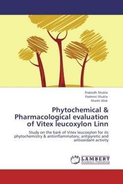 Phytochemical & Pharmacological evaluation of Vitex leucoxylon  Linn