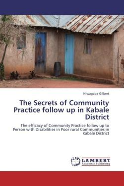 The Secrets of Community Practice follow up in Kabale District - Gilbert, Niwagaba