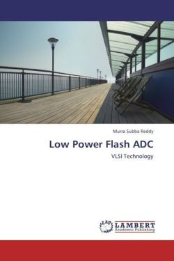 Low Power Flash ADC - Subba Reddy, Murra