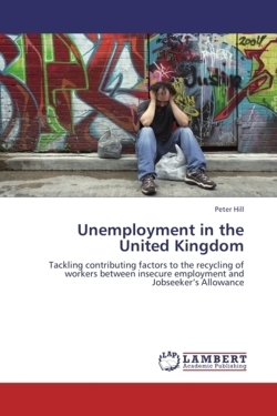 Unemployment in the United Kingdom - Hill, Peter