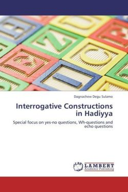Interrogative Constructions in Hadiyya